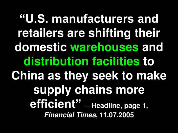 """U.S. manufacturers and retailers are shifting their domestic"