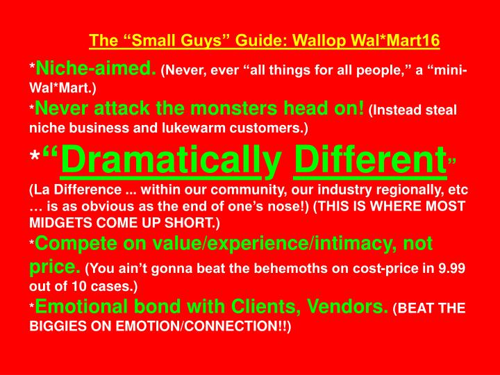 "The ""Small Guys"" Guide: Wallop Wal*Mart16"