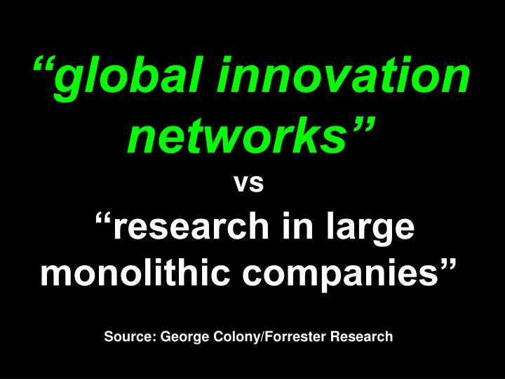 """""""global innovation networks"""""""