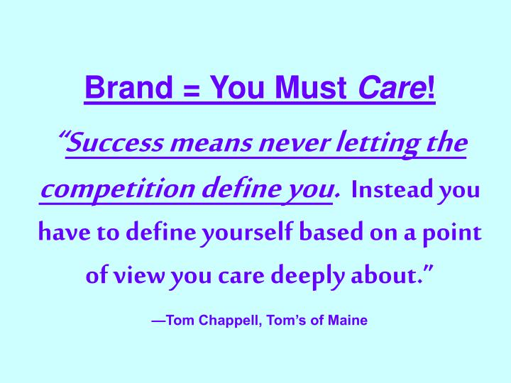 Brand = You Must