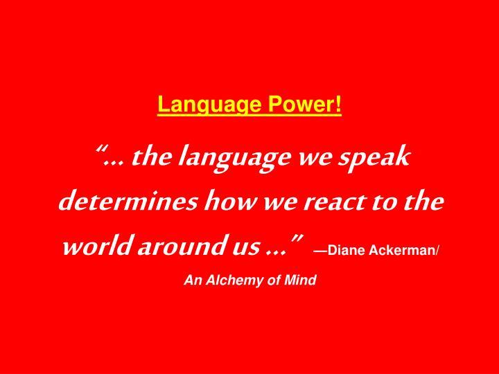 Language Power!