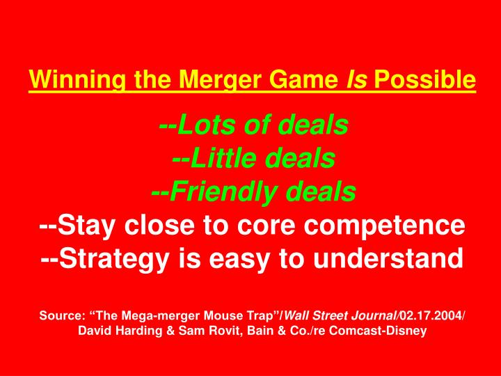 Winning the Merger Game