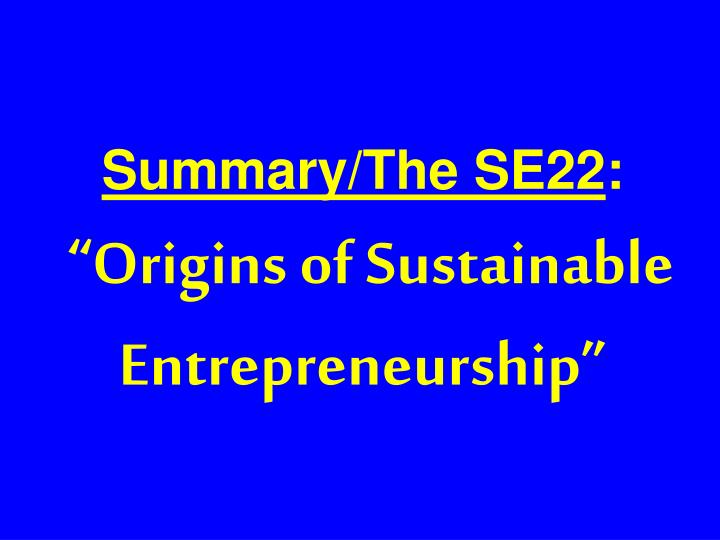 Summary/The SE22