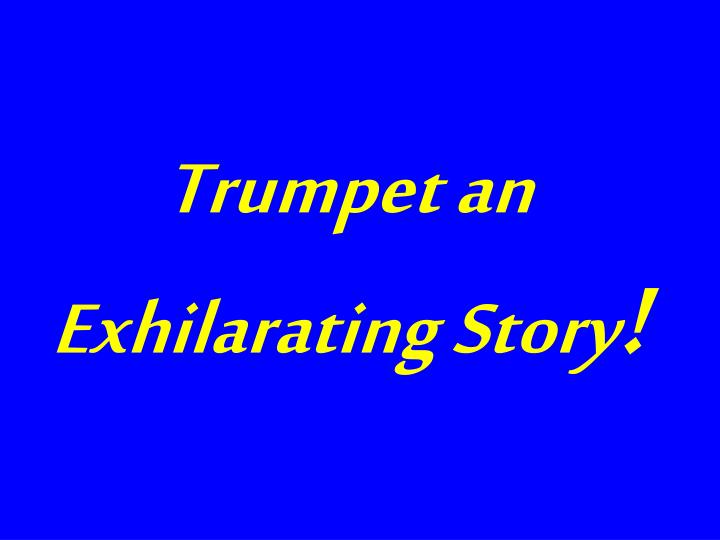 Trumpet an Exhilarating Story