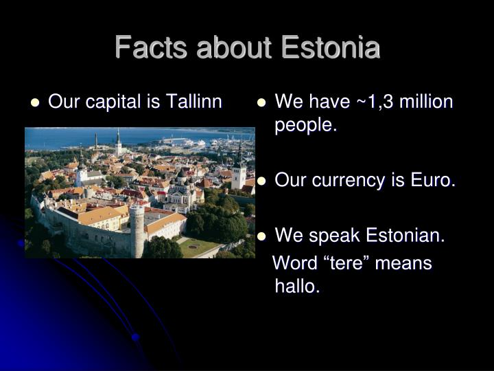 Facts about Estonia