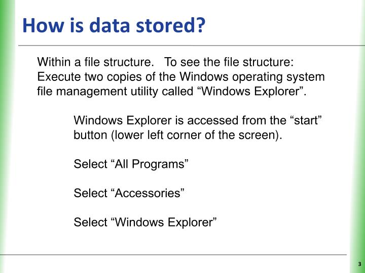 How is data stored?