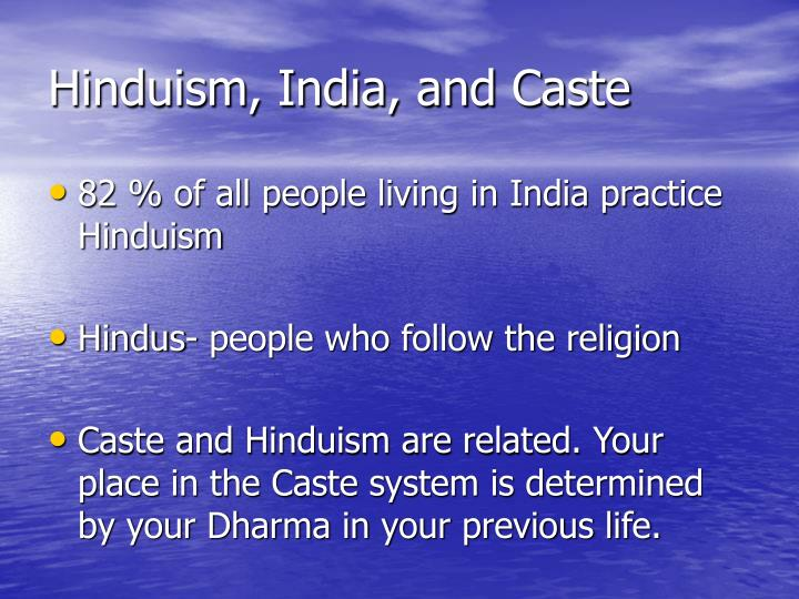 Hinduism, India, and Caste