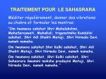 traitement pour le sahasrara