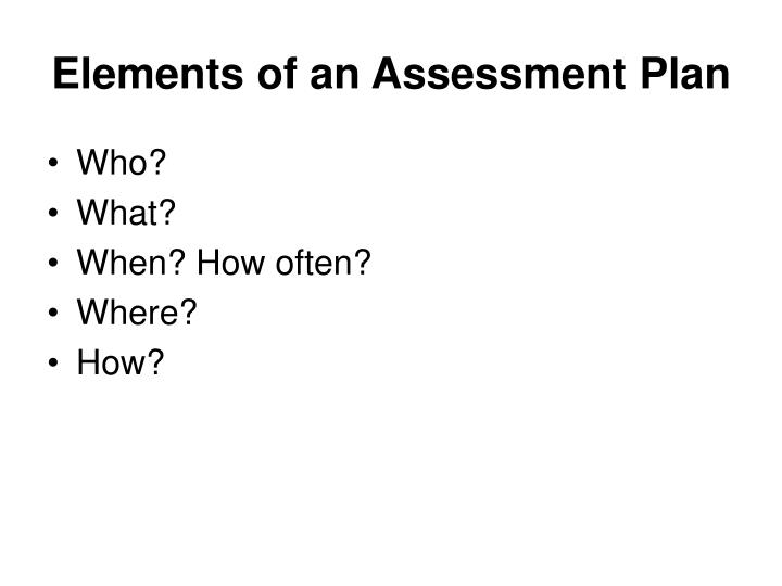 Elements of an Assessment Plan