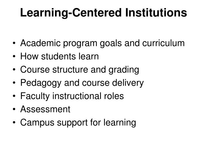 Learning-Centered Institutions