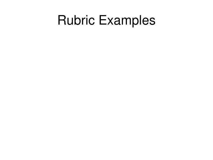 Rubric Examples