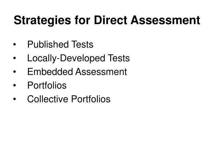 Strategies for Direct Assessment
