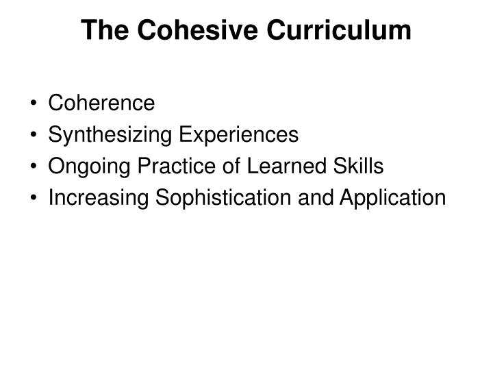 The Cohesive Curriculum