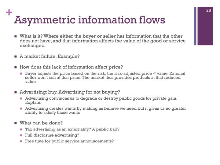 Asymmetric information flows