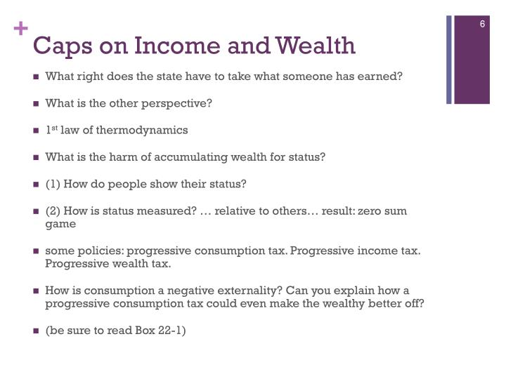 Caps on Income and Wealth