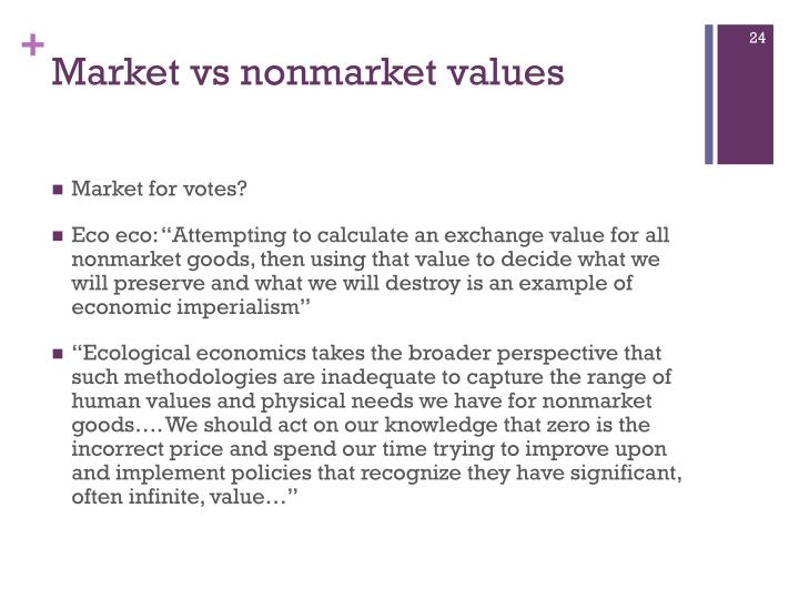 Market vs nonmarket values