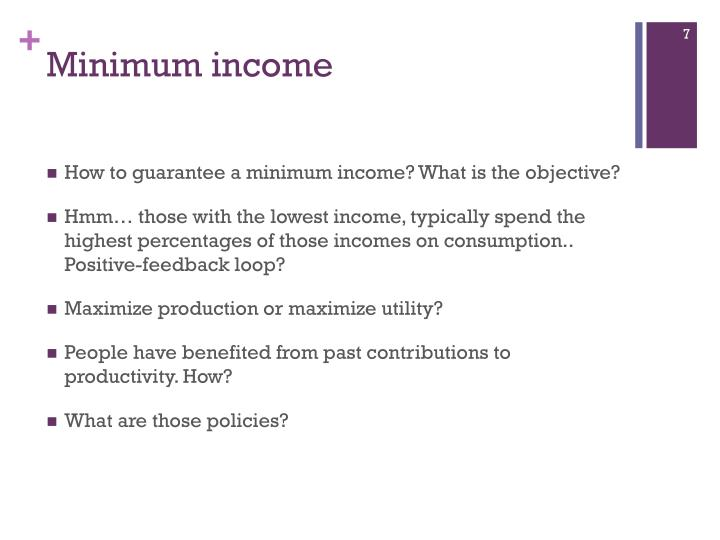 Minimum income