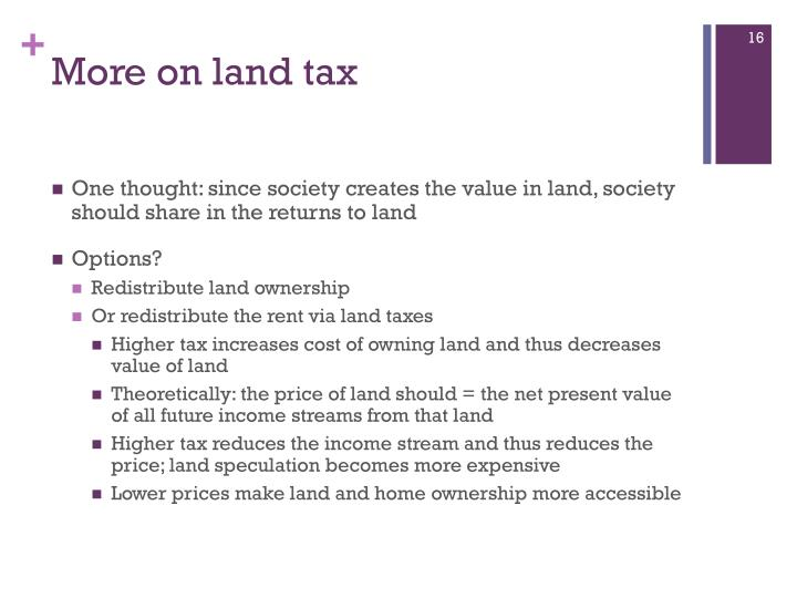 More on land tax