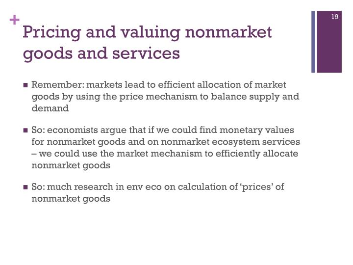 Pricing and valuing nonmarket goods and services