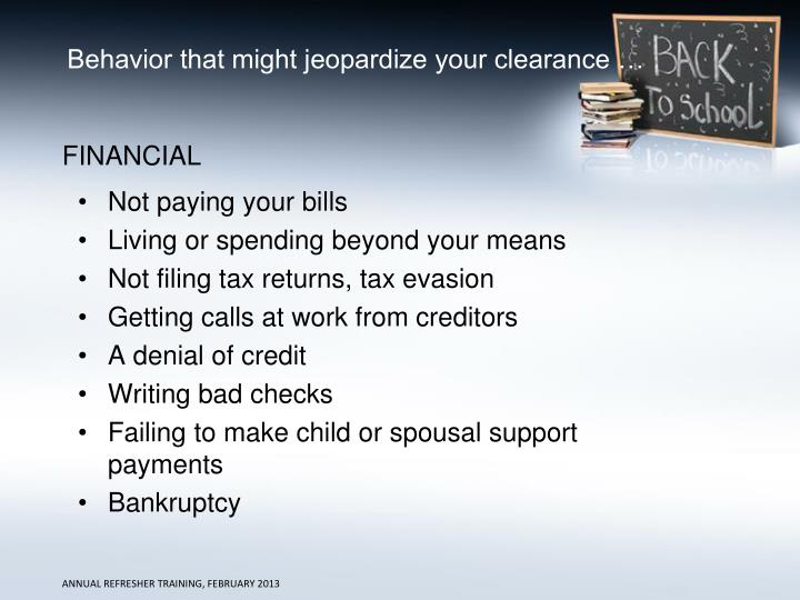 Behavior that might jeopardize your clearance …