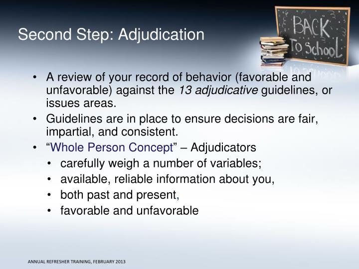 Second Step: Adjudication