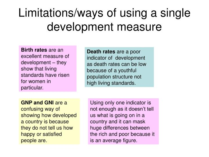 Limitations/ways of using a single development measure