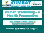human trafficking a health perspective