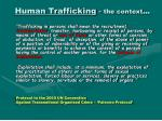 human trafficking the context