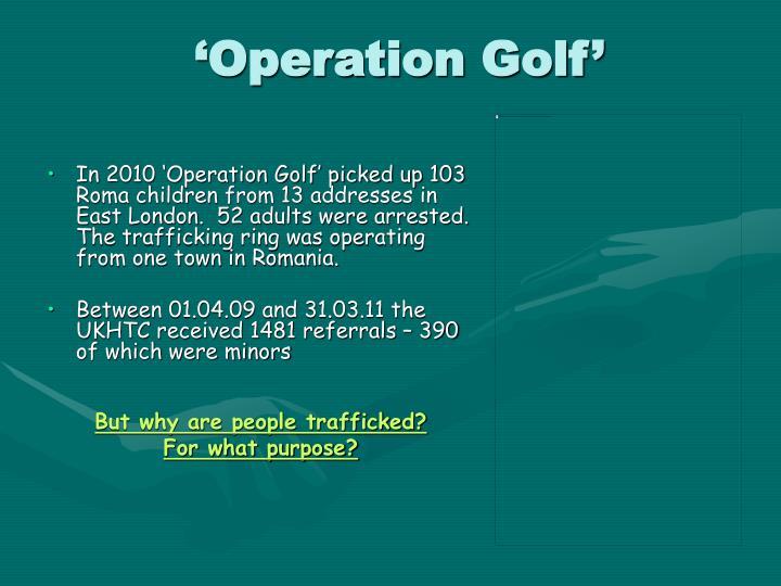 'Operation Golf'