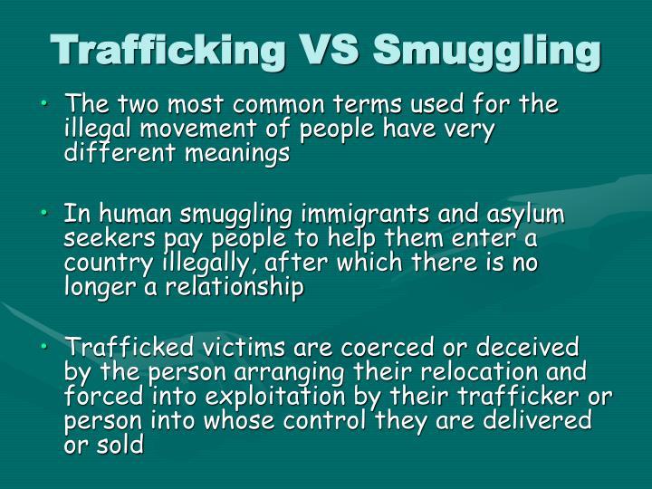 Trafficking VS Smuggling