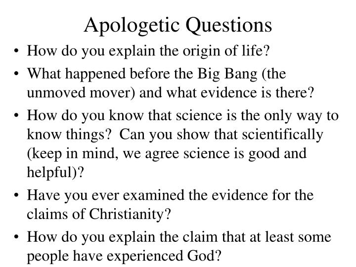 Apologetic Questions