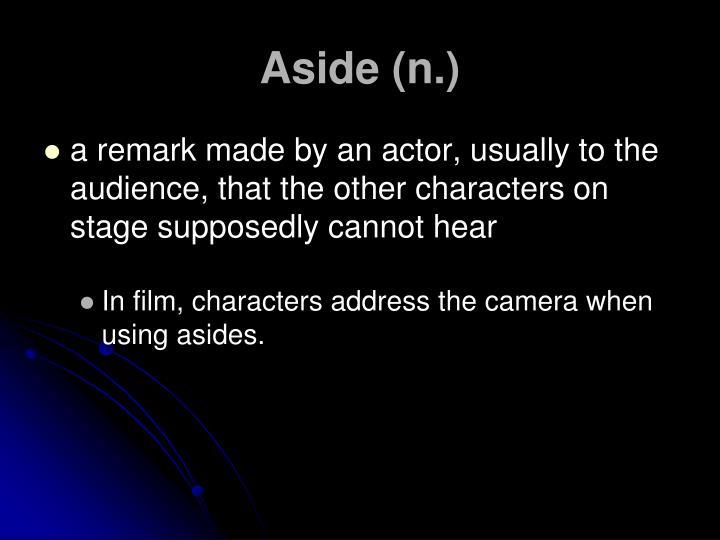 Aside (n.)