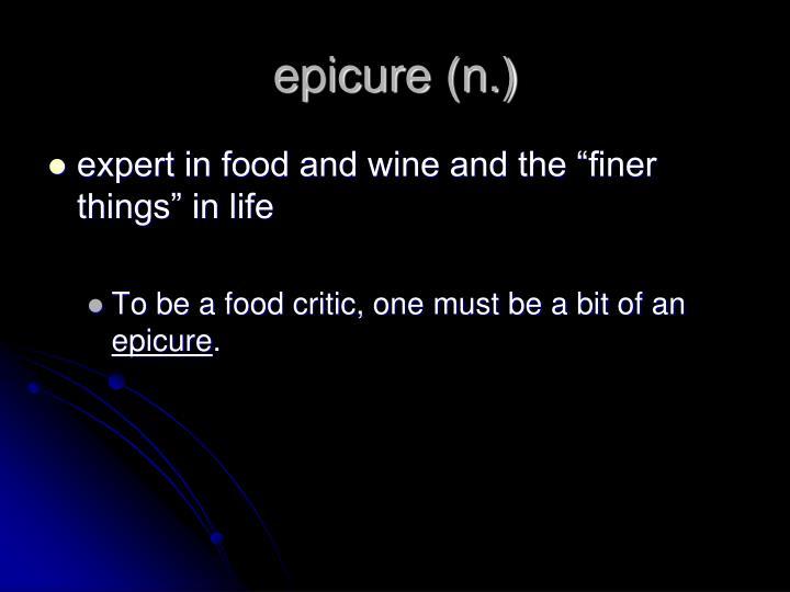 epicure (n.)