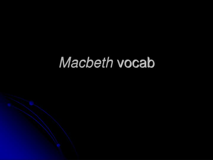 Macbeth vocab