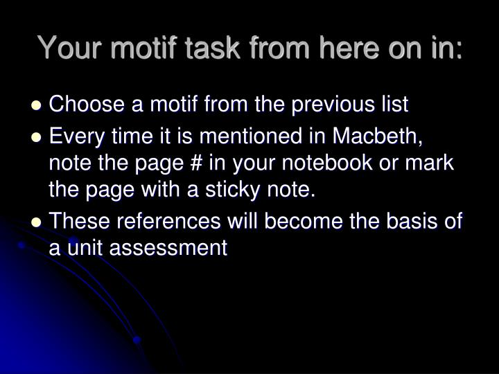 Your motif task from here on in: