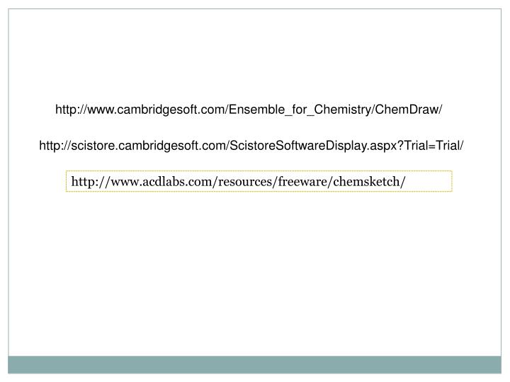 http://www.cambridgesoft.com/Ensemble_for_Chemistry/ChemDraw/