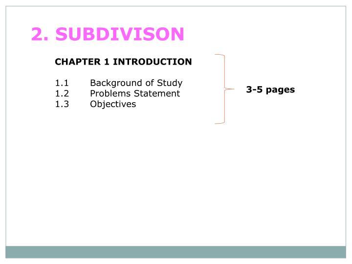 2. SUBDIVISON
