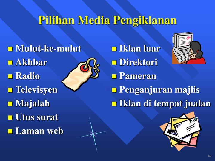 Pilihan Media Pengiklanan