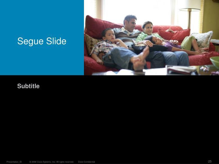 Segue Slide