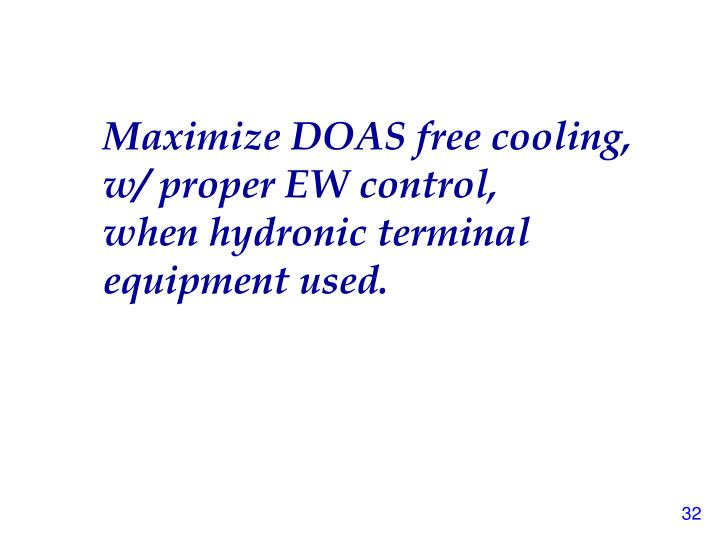 Maximize DOAS free cooling,