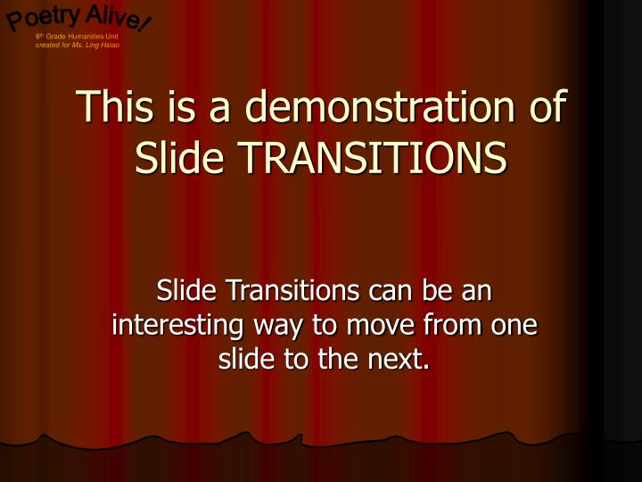 This is a demonstration of slide transitions