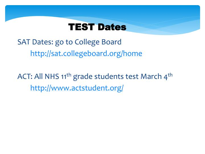 SAT Dates: go to College Board