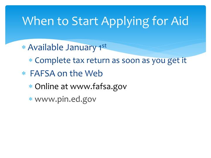 When to Start Applying for Aid