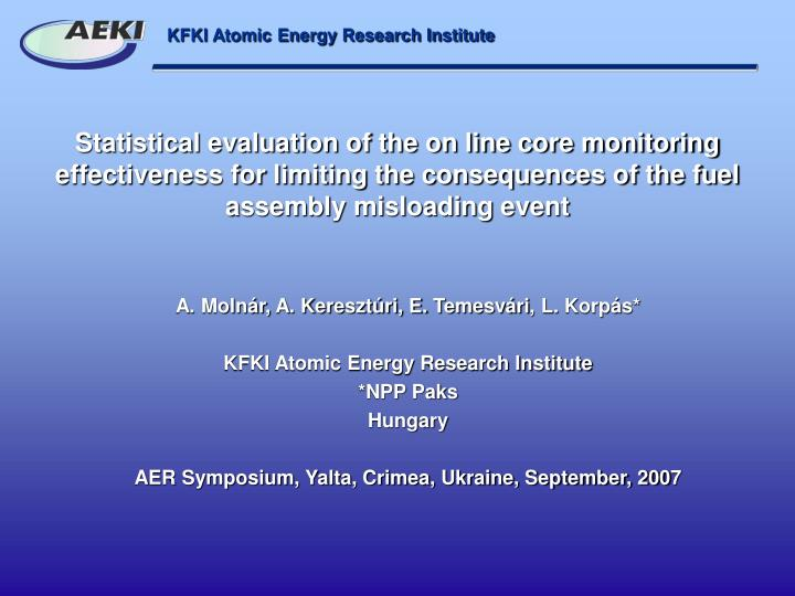 Statistical evaluation of the on line core monitoring effectiveness for limiting the consequences of...