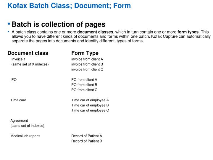 Kofax Batch Class; Document; Form