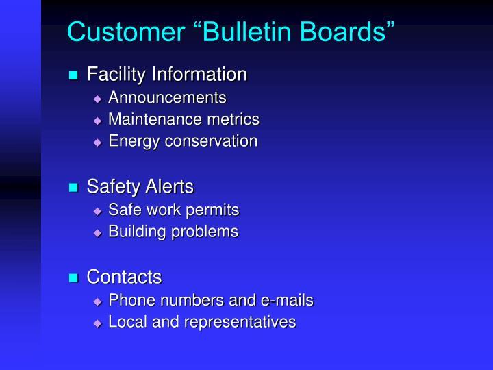 "Customer ""Bulletin Boards"""