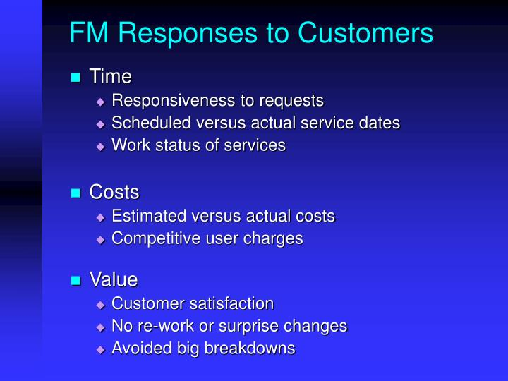 FM Responses to Customers