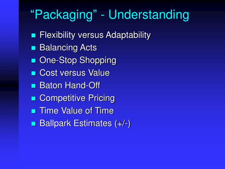 """Packaging"" - Understanding"
