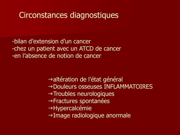 Circonstances diagnostiques
