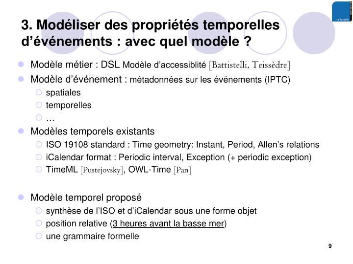 3. Modéliser des propriétés temporelles d'événements : avec quel modèle ?